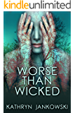 Worse Than Wicked
