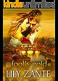 Fool's Gold (Italian Summer Book 3)