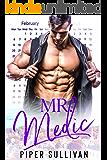 Mr. Medic: A Single Mom Bad Boy Romance (Small Town Protectors)