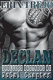 Declan: Soulless Bastards Mc NoCal (Soulless Bastards Mc No Cal Book 1)