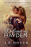 Defending Hayden: A Second Chances Novel