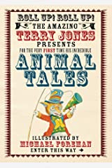 The Fantastic World of Terry Jones: Animal Tales Kindle Edition