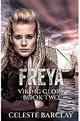 Freya (Viking Glory Book 2) Kindle Edition