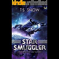The Last Voyage (Star Smuggler Book 1)