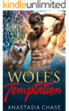 The Wolf's Temptation: A Shifter Romance (Alpha Wolves of Myre Falls Book 2) (English Edition)