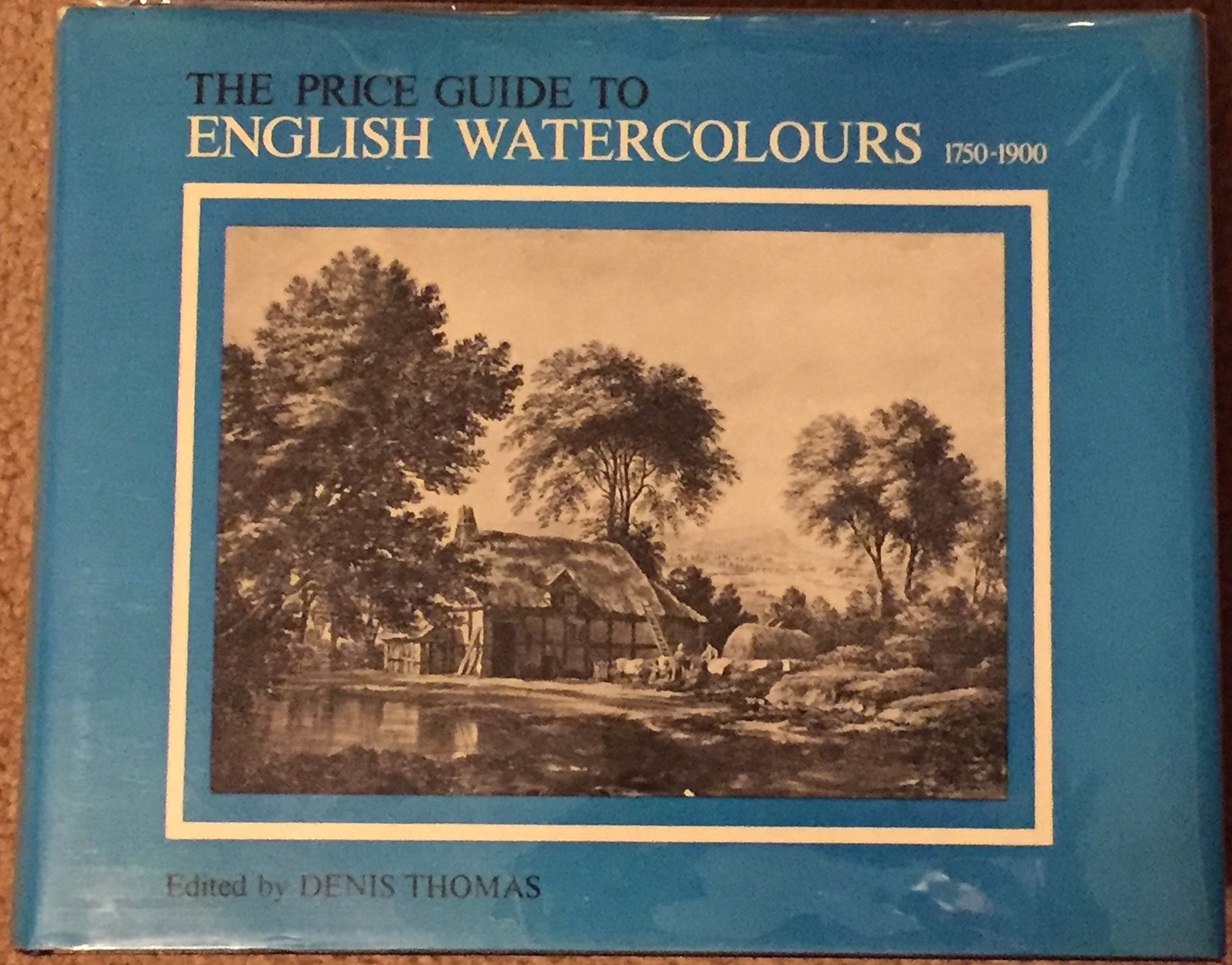 The Price Guide to English Watercolours 1790-1900, Thomas, Denis with Ian Bennett