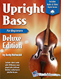 Upright Bass Primer Book For Beginners Deluxe Edition with Video & Audio Access