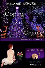 Coping with Chaos: (Born to Blood - Part 3) (ALMOST HUMAN - The Second Series)