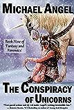 The Conspiracy of Unicorns: Book Nine of 'Fantasy & Forensics' (Fantasy & Forensics 9)
