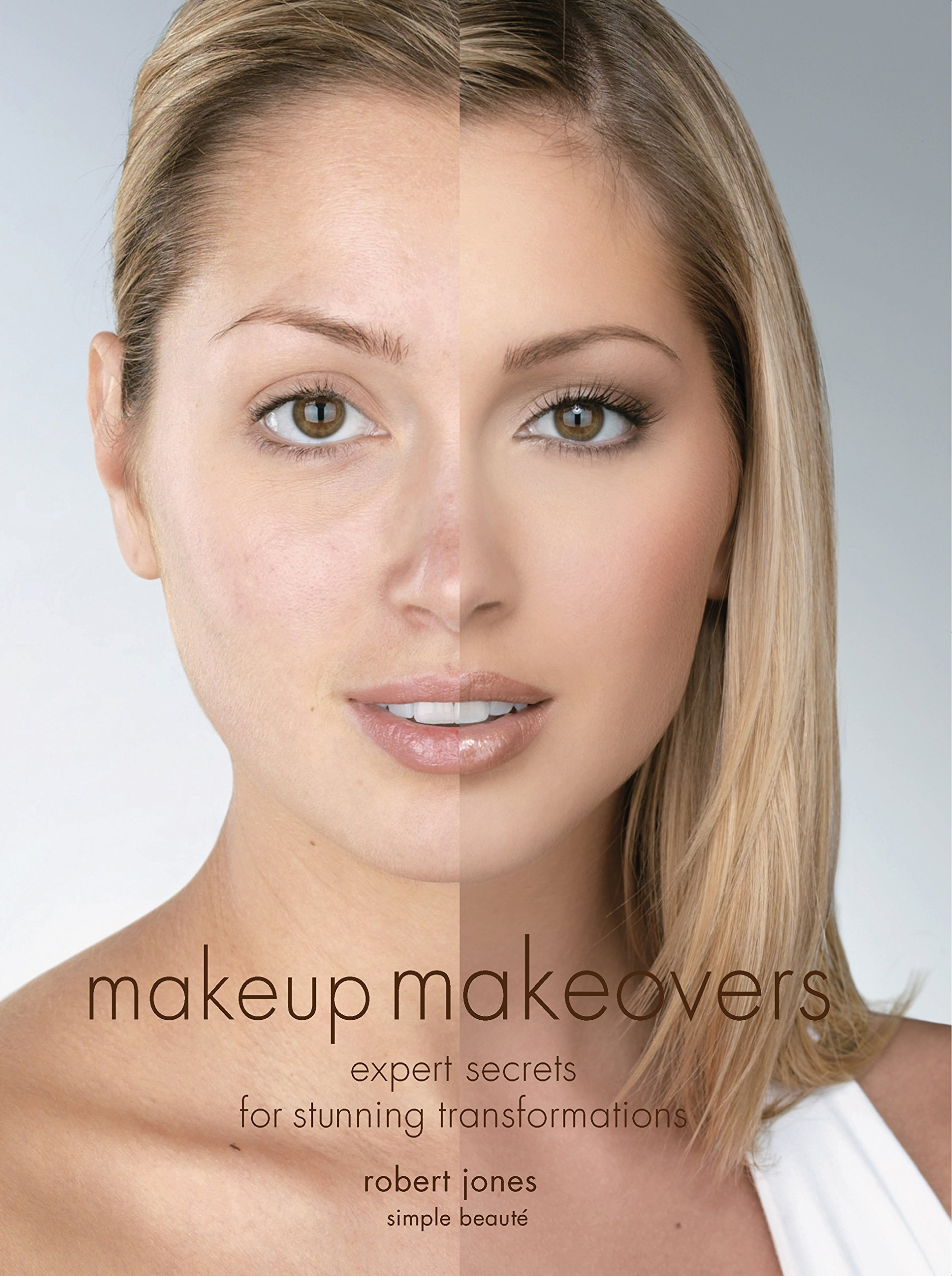 Makeup Makeovers: Expert Secrets for Stunning Transformations pdf epub