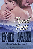 Home Again (Peaceful Valley Book 3)