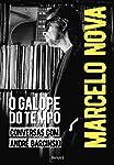 Marcelo Nova: O galope do tempo