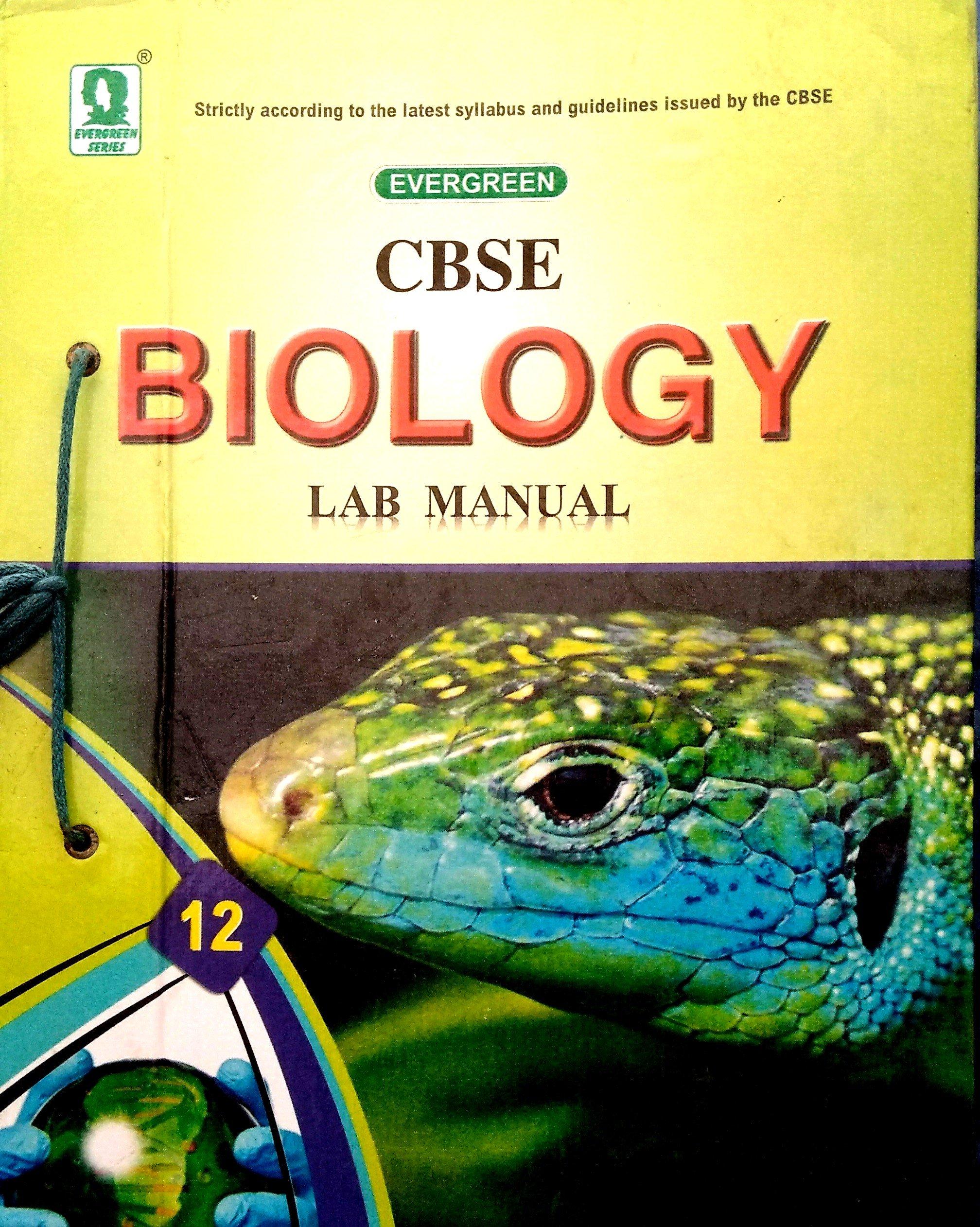 CBSE Biology Lab Manual (Class 12): Amazon.in: Raman Soni, C K Punnoose, K  K Plaha: Books