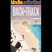 Back on track: Encuentra tu misión de vida