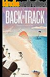 Back on track: Encuentra tu misión de vida y desarrolla tus dones. Segunda edición. (Spanish Edition)