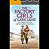 The Factory Girls of Lark Lane: A heartbreaking World War 2 historical novel of loss and love