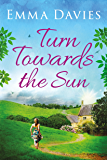 Turn Towards the Sun (English Edition)