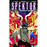 Doctor Spektor: Master of the Occult Volume 1 (Doctor Spektor Tp)