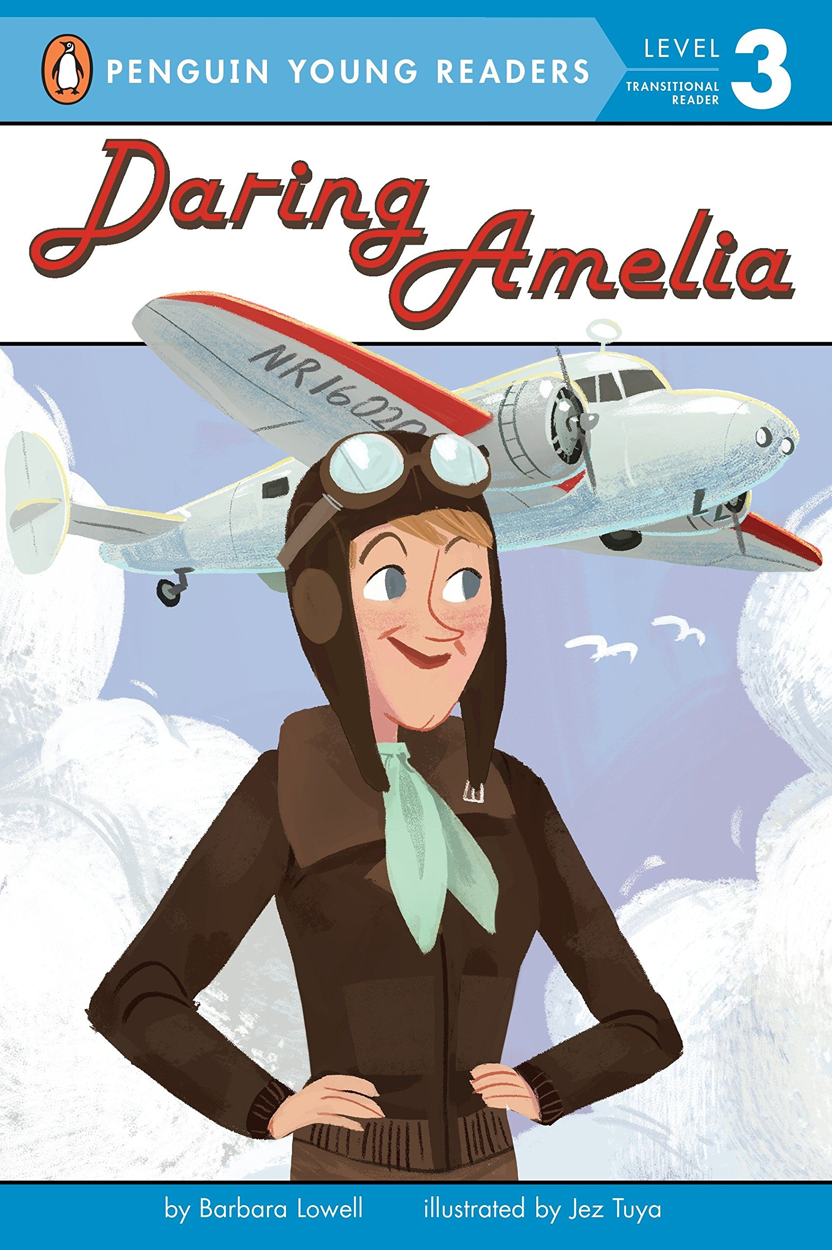 Amazon.com: Daring Amelia (Penguin Young Readers, Level 3) (9780448487601):  Barbara Lowell, Jez Tuya: Books