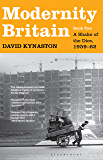 Modernity Britain: Book Two: A Shake of the Dice, 1959-62 (Modernity Britain Series)