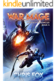 War Mage: The Magitech Chronicles Book 4