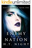 Enemy of the Nation (Vampire Nation Book 2)