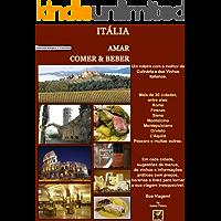 Itália: Amar, Comer & Beber