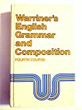 Warriner's English Grammar and Composition, 4th Course, Grade 10