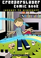 Kid's Comic Book: Journey To Minecraft (Part 1):
