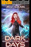 Earth's First Book Two: Dark Days: An Alien Invasion Opera