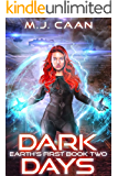 Earth's First Book Two: Dark Days: An Alien Invasion Opera