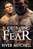 Succumbing to His Fear (Living Art Book 1)