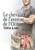 Le chevalier de l'avenue de l'Océan (Un amour à Laguna t. 1) (French Edition)