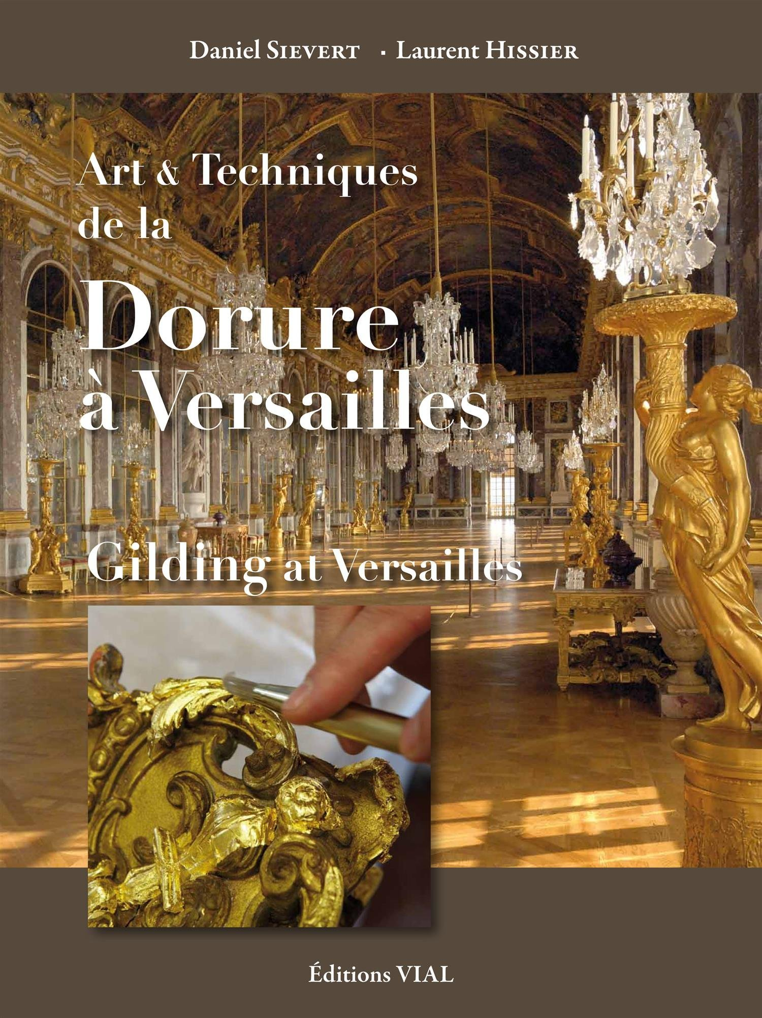 Amazon Fr Art Et Technique De La Dorure à Versailles