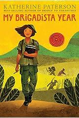 My Brigadista Year Kindle Edition