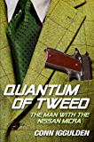 Quantum of Tweed: The Man with the Nissan Micra (Quick Reads)
