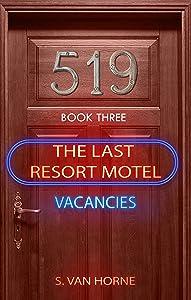 Last Resort Motel: Room 519