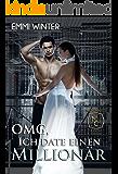 OMG, ich date einen Millionär (Millionaires NightClub 2) (German Edition)