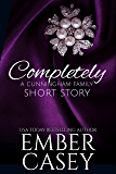 Completely (A Cunningham Family Short Story)