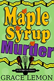 Cozy Mysteries: Maple Syrup Murder (An Oh Fudge! Cozy Mystery Series Book 1)