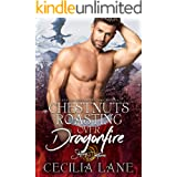Chestnuts Roasting Over Dragonfire: A Shifting Destinies Holiday Novella