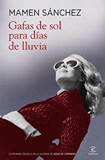 Gafas de sol para días de lluvia (Spanish Edition)