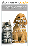 Der beste Freund des Mannes 2: Fotosammlung (German Edition)
