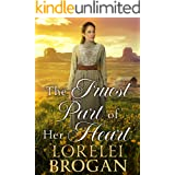 The Truest Part of Her Heart: A Historical Western Romance Book