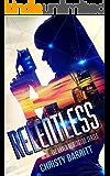 Relentless: A Raven Remington Novel