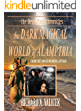 The Dark Magical World of Alamptria: The Dead Path Chronicles