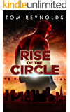 Rise of The Circle (The Meta Superhero Novel Series Book 3)