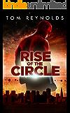 Rise of The Circle (The Meta Superhero Novel Series Book 3)