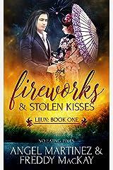Fireworks and Stolen Kisses (Lijun Book 1) Kindle Edition