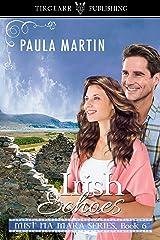 Irish Echoes: Mist na Mara Series: #6 Kindle Edition